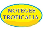 Neteges Tropicalia